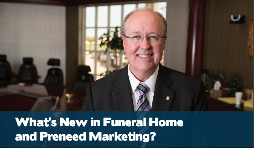 What's New in Funeral Home and Preneed Marketing? Cover image