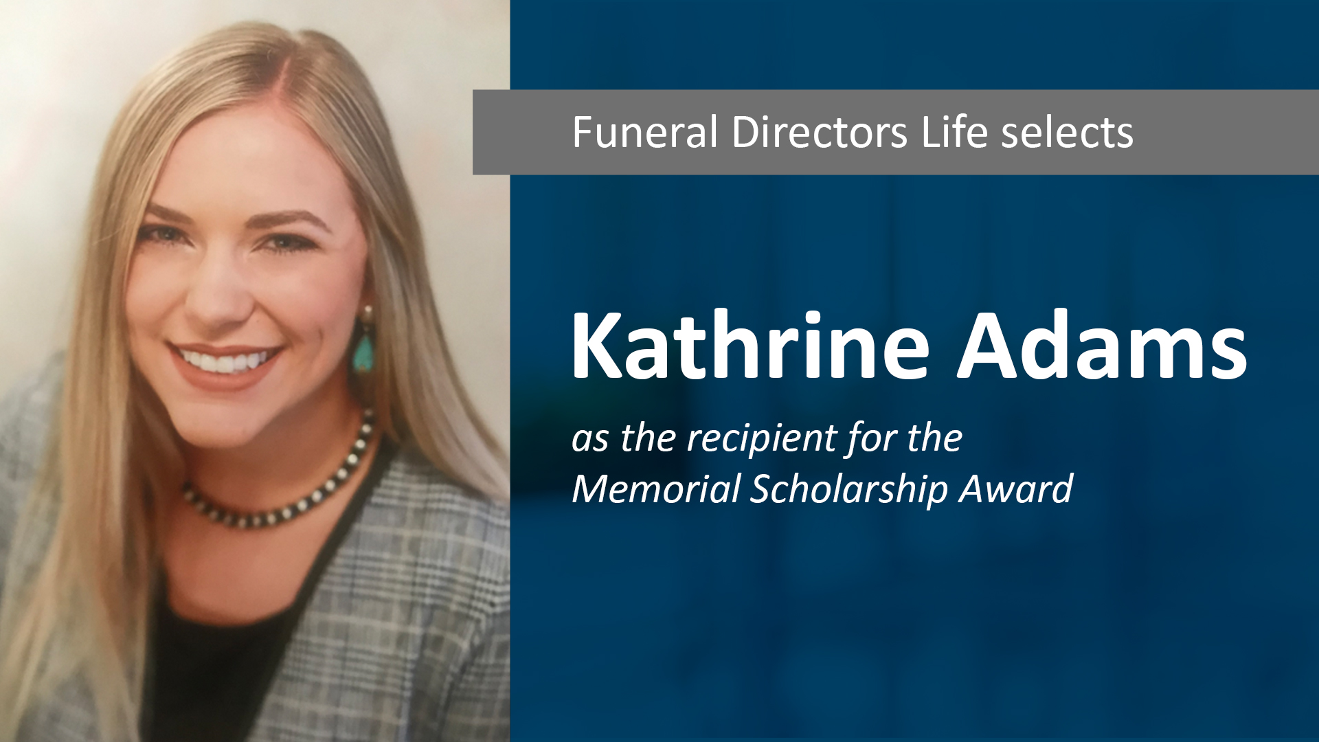 FDLIC Selects Kathrine Adams for the Memorial Scholarship Award