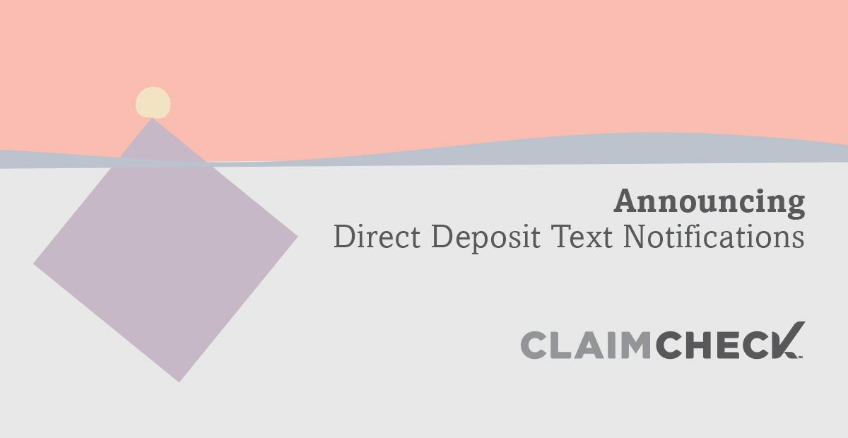 CLAIMCHECK Announces Text Notifications